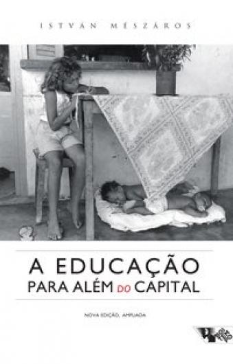 A educação para além do capital, livro de István Mészáros